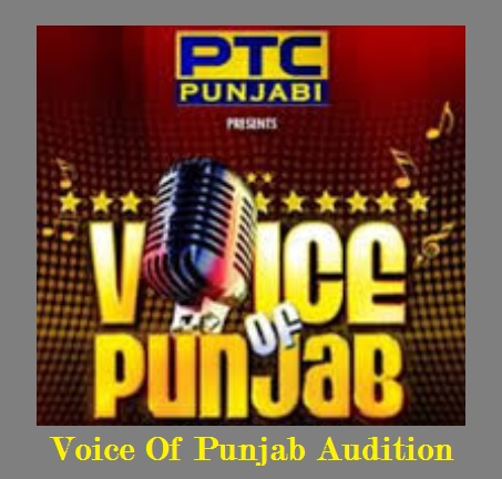 Voice Of Punjab Audition, Registration, Date, Venue, Online