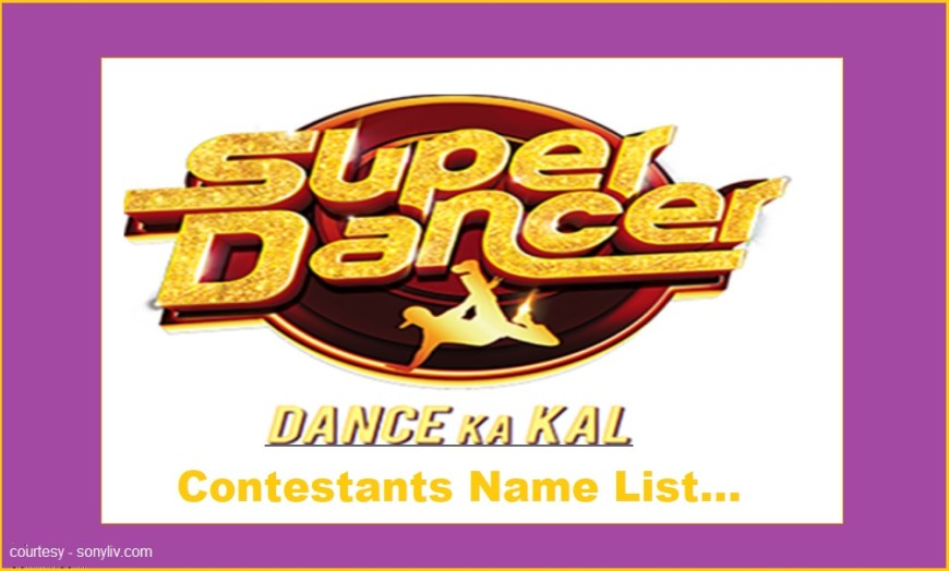 Super Dancer 4 Contestants Name List