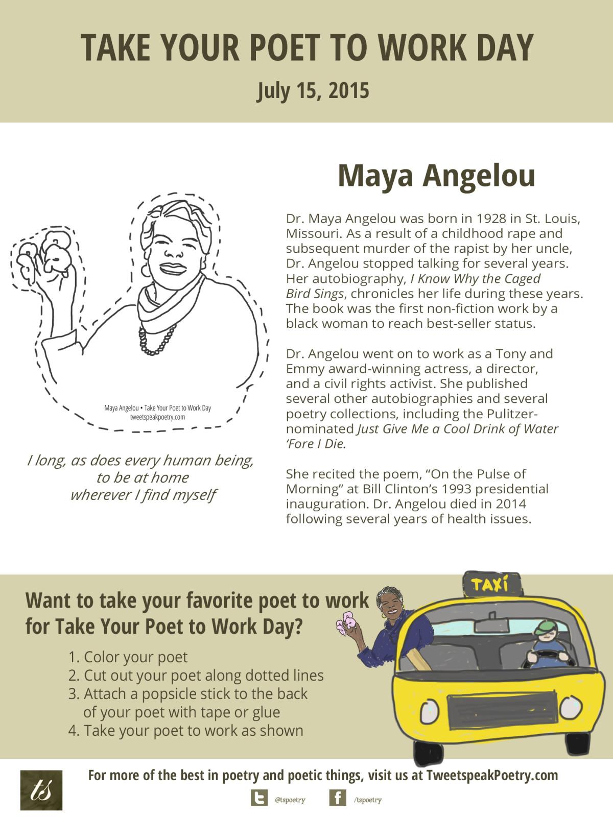 Take Your Poet To Work Maya Angelou