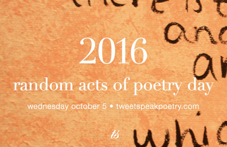 tweetspeak poetry, random acts of poetry day, poetry