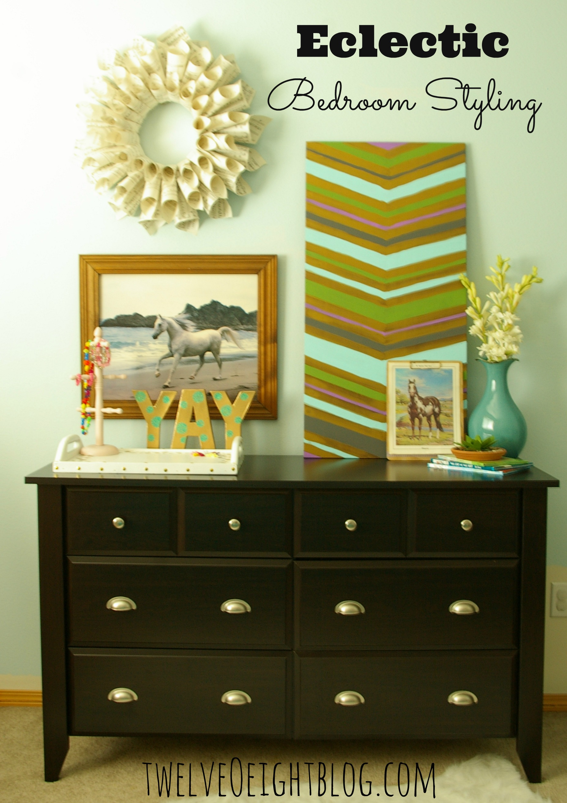 Eclectic Bedroom Styling  A New Dresser