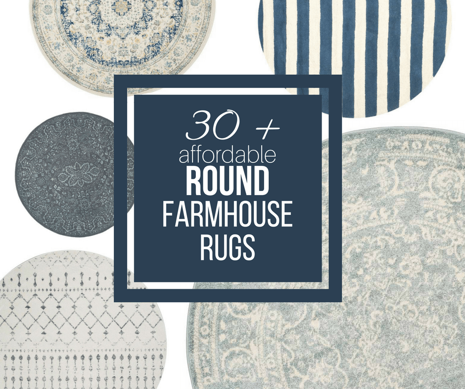 Over 30 Affordable Farmhouse Style Round Rugs Twelve On Main