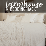The Insanely Inexpensive Farmhouse Style Bedding Hack Twelve On Main