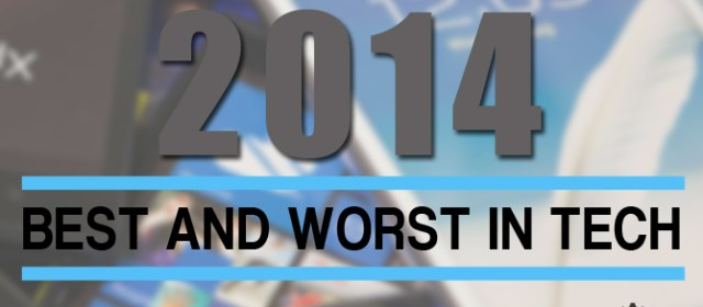 Best and Worst in Tech 2014
