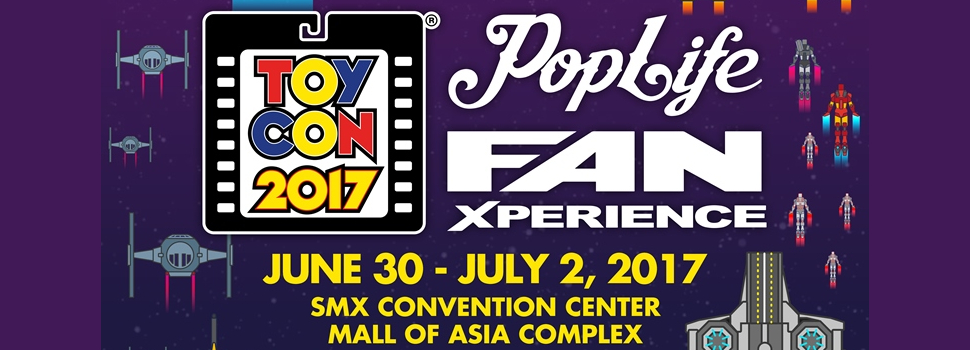 The 2017 ToyCon + Pop Life FanXperience is happening tomorrow!