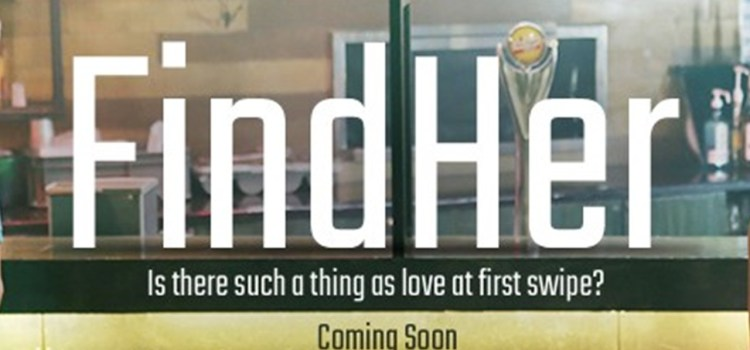 The Last Two Episodes of 'FindHer' Go Live On V-Day