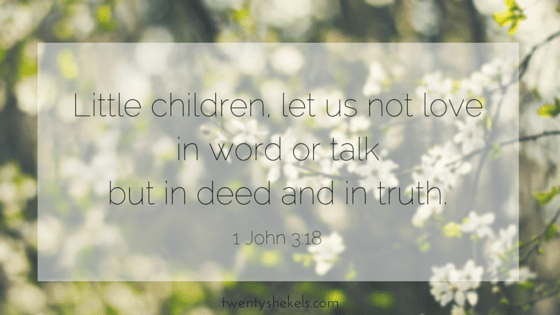 Little children, let us not love in word