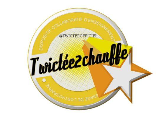 Twictée 2 Chauffe