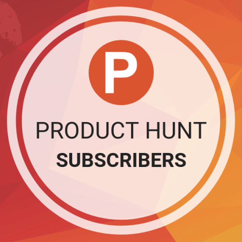 Product Hunt Subscribers