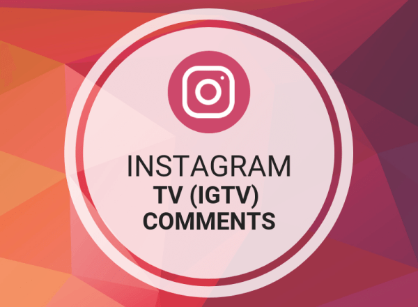 Instagram TV (IGTV) Comments