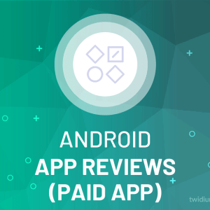 Buy Android App Reviews (Paid App)