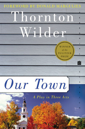 Image result for our town by thornton wilder