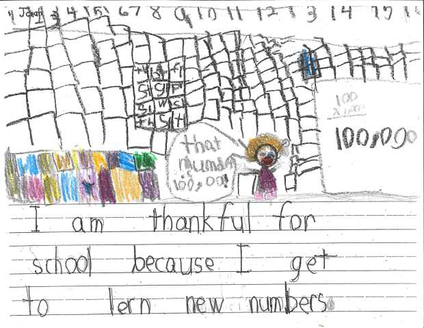 """""""I am thankful for school because I get to learn new numbers."""" — Jonah W., Oakdale, Eagle Point Elementary"""