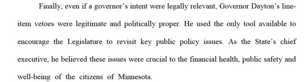 A passage from the Gov. Mark Dayton's defense against the Legislature's lawsuit, claiming his June 2017 veto of the legislative budget was unconstitutional.