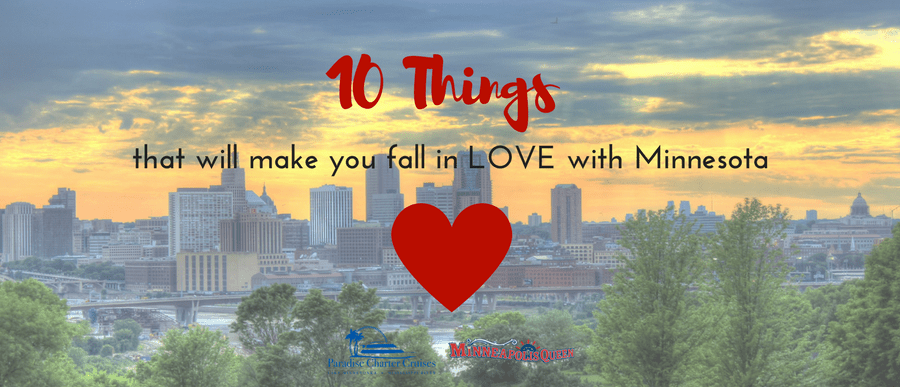 10 Things That Will Make You Fall In Love With Minnesota
