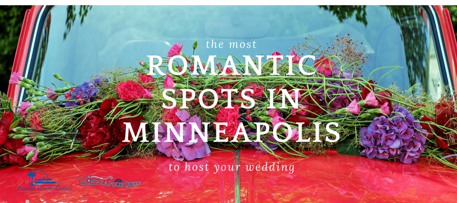 The Most Romantic Places in Minneapolis to Host Your Wedding