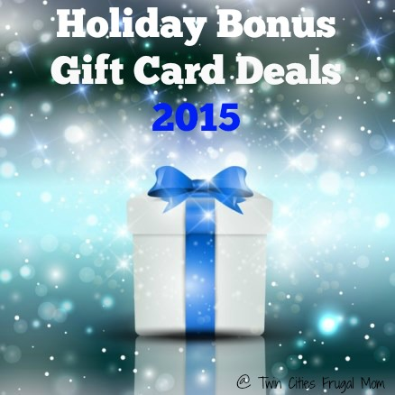 Holiday Bonus Gift Card Deals 2016 - Twin Cities Frugal Mom