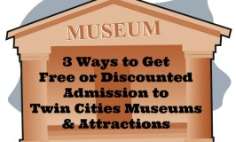 3 Ways to Get Free or Discounted Admission to Twin Cities Museums & Attractions