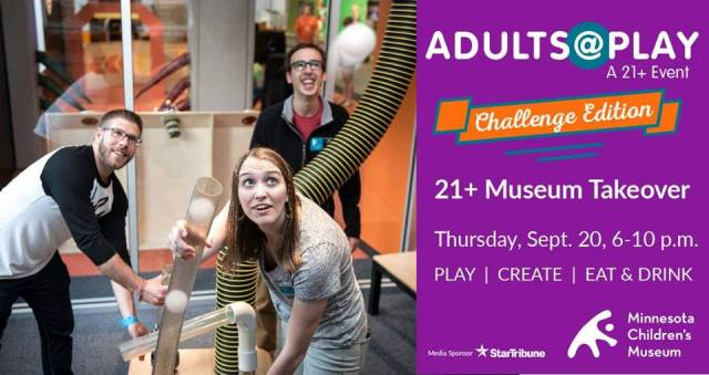 Adults @ Play Minnesota Children's Museum
