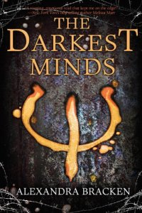 the darkest minds, by alexandra bracken