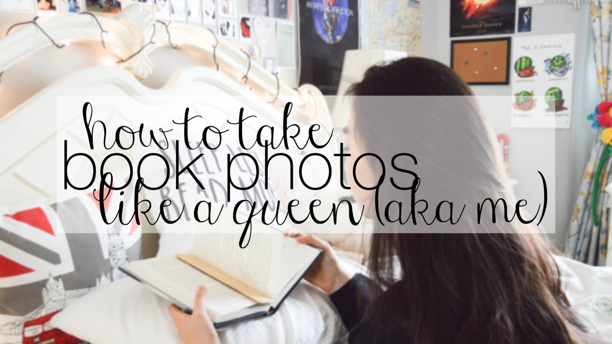 how to take book photos like a QUEEN (aka me)