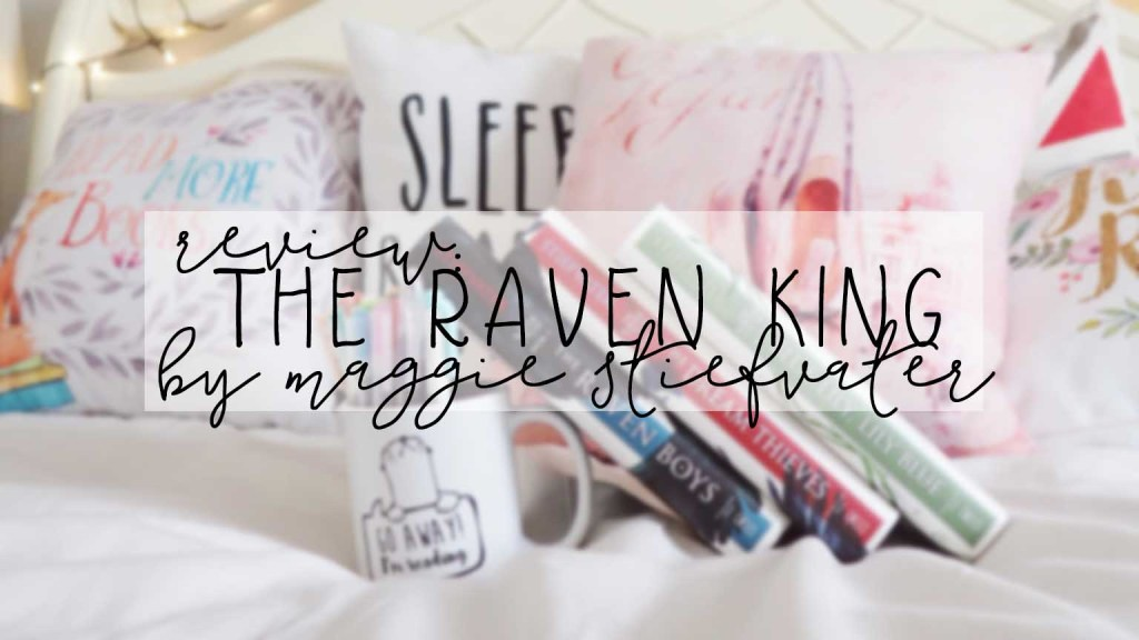 review: the raven king
