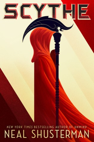 REVIEW: scythe, by neal shusterman