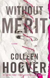 REVIEW: Without Merit, by Colleen Hoover (Blog Tour + Giveaway)