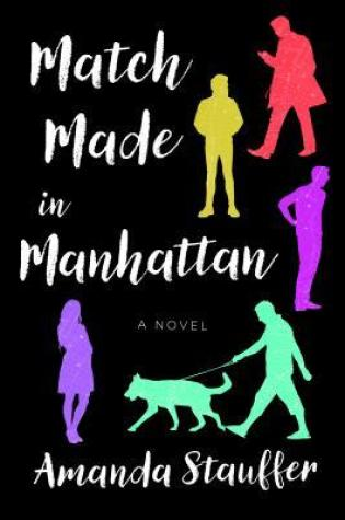 REVIEW: Match Made in Manhanttan, by Amanda Stauffer