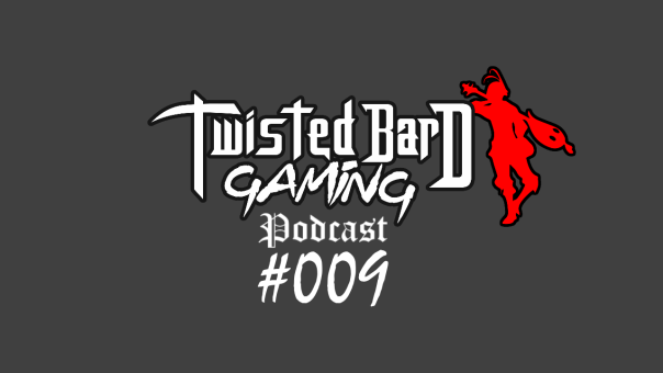 twisted bard gaming podcast 9