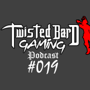 twisted bard gaming podcast 19