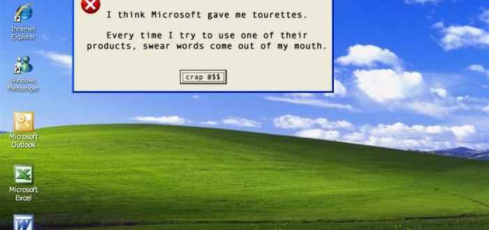 I Think Microsoft Gave Me Tourettes