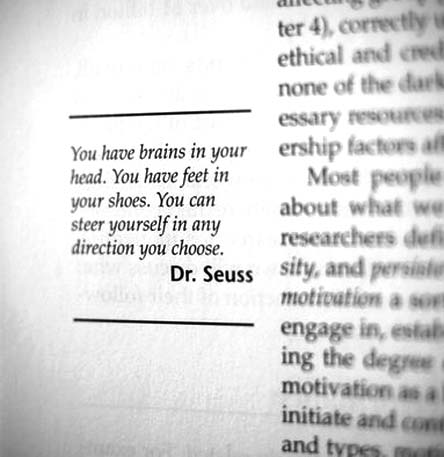 You Have Brains In Your Head...