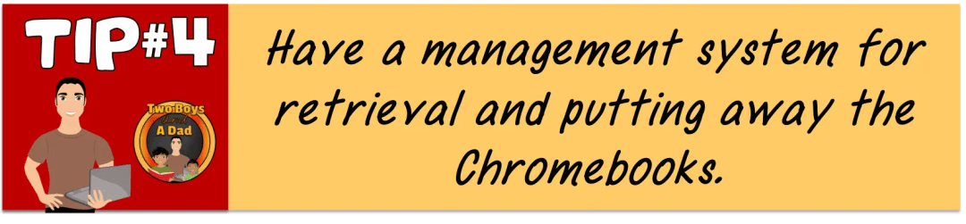 Valuable Tips for the 1:1 Classroom Management system for retrieving Chromebooks