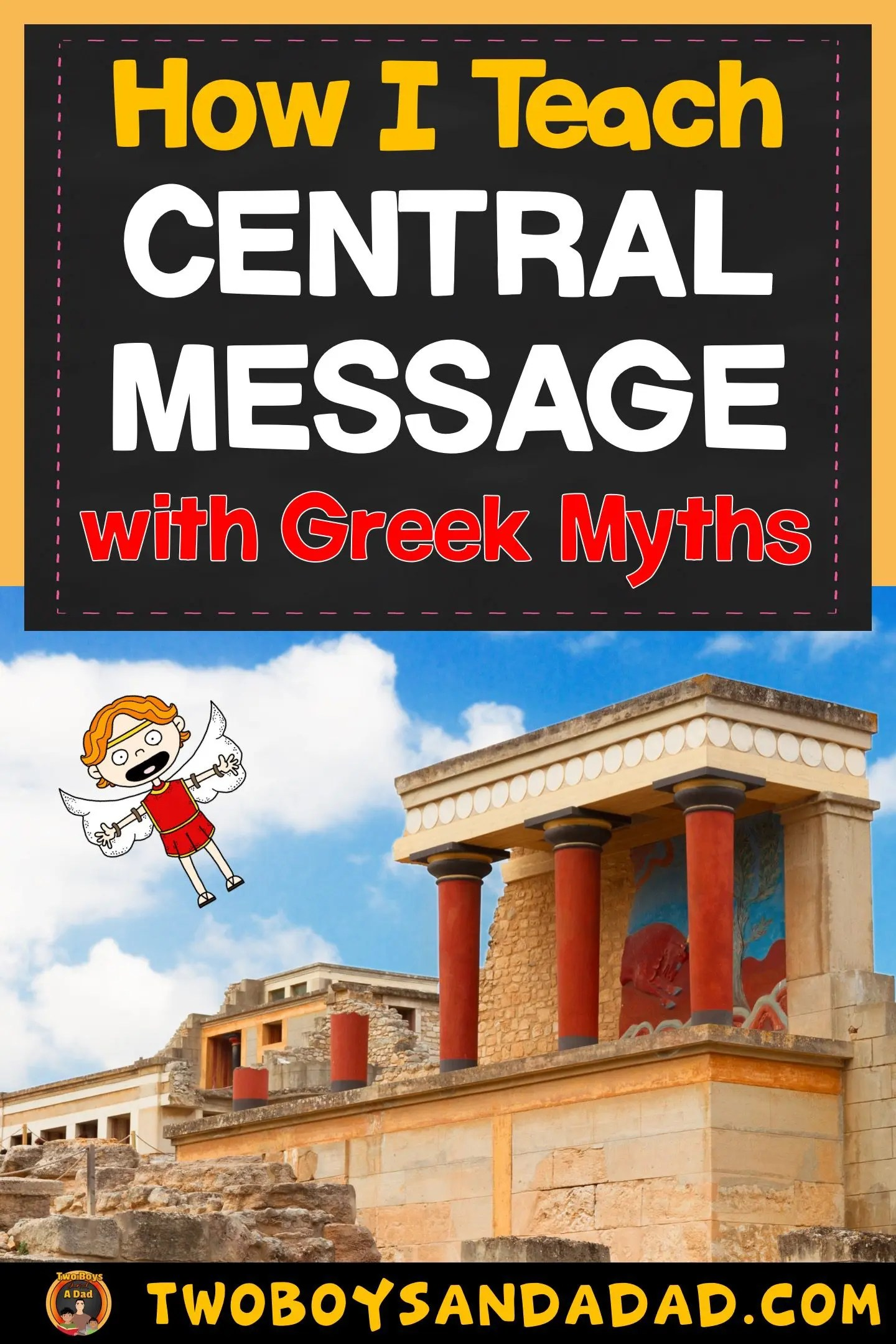 hight resolution of Teaching the Central Message with Awesome Greek Myths - Two Boys and a Dad