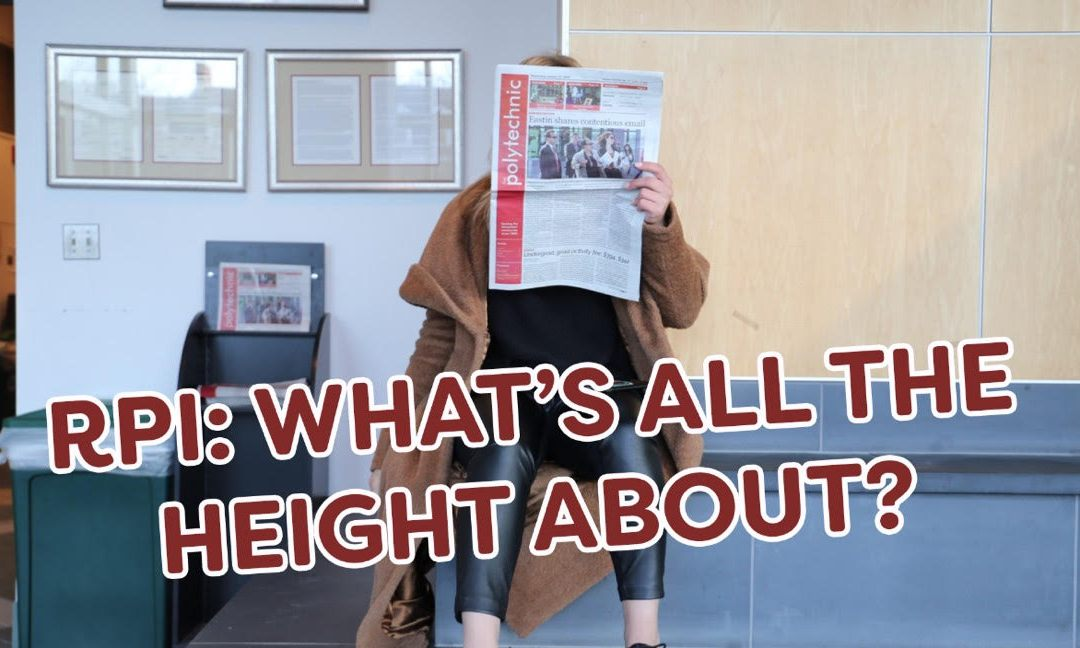 What's All the Height About? Investigating the RPI President vs. Alumni Drama