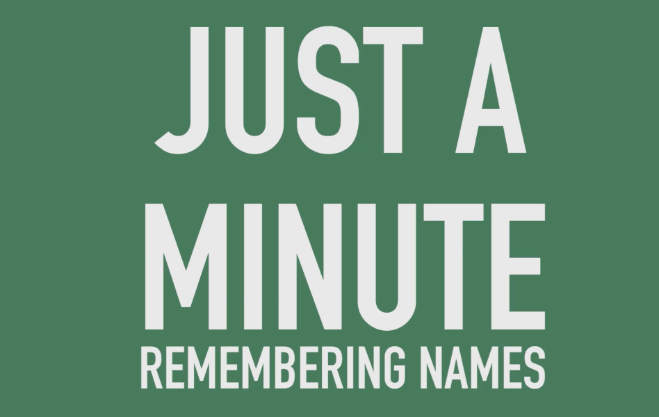 Just A Minute: Remembering Somebody's Name