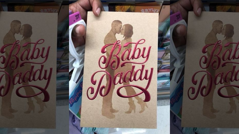 Controversial 'Baby Daddy' Cards Removed from Several Retailers Before Father's Day