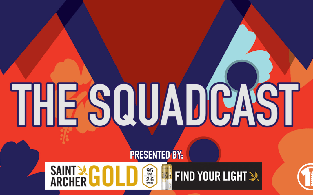 The Squadcast – 2BD Takes On West Mountain
