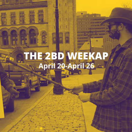 The 2BD Weekap: April 20-April 26