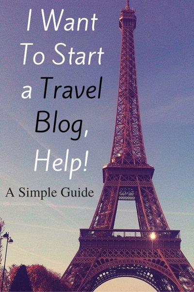 I WantTo Be aTravel Blogger,Help! (1)