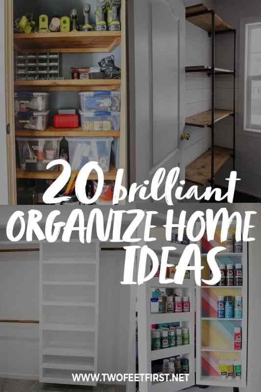 20 brilliant organize home ideas