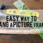 Easy Way to Hang Pictures