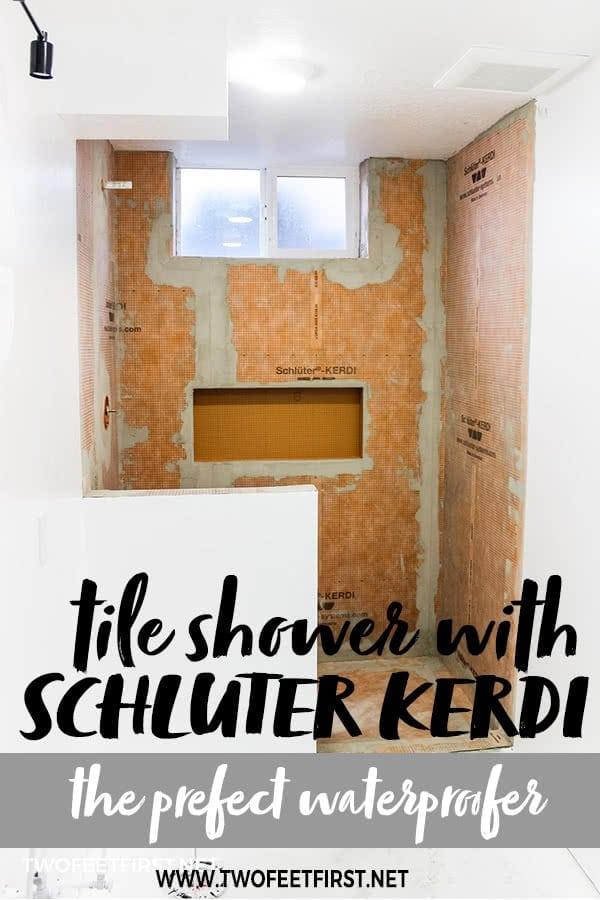 tile shower with Schluter Kerdi
