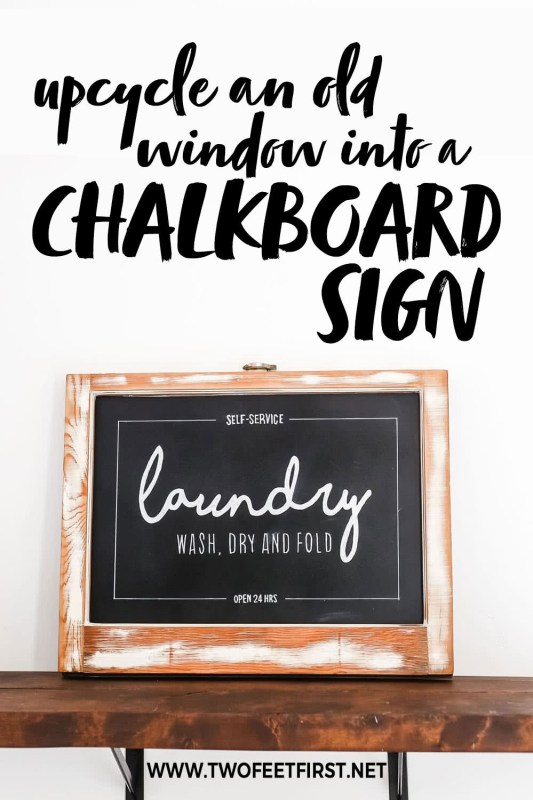 upcycle old window into a chalkboard sign
