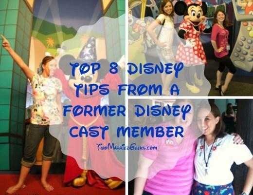 Top 8 Disney Tips From a Former Disney Cast Member