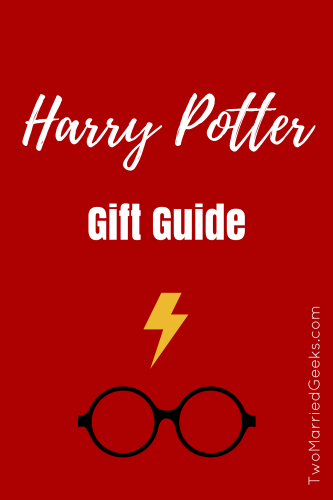 Harry Potter Gift Guide - Two Married Geeks - A gift guide for the Harry Potter fan