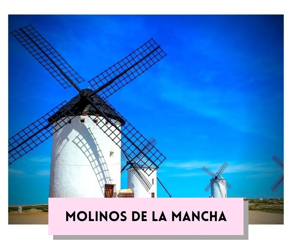 Molinos de Castilla La Mancha