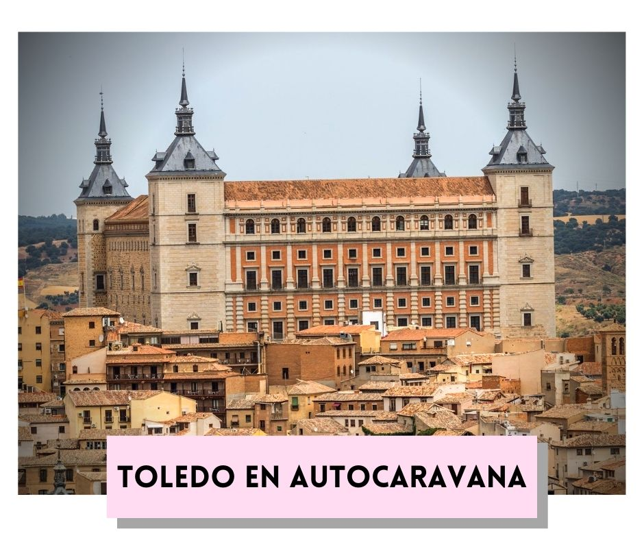 Toledo en Autocaravana