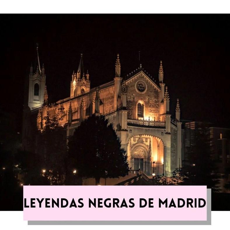 Leyendas negras de Madrid